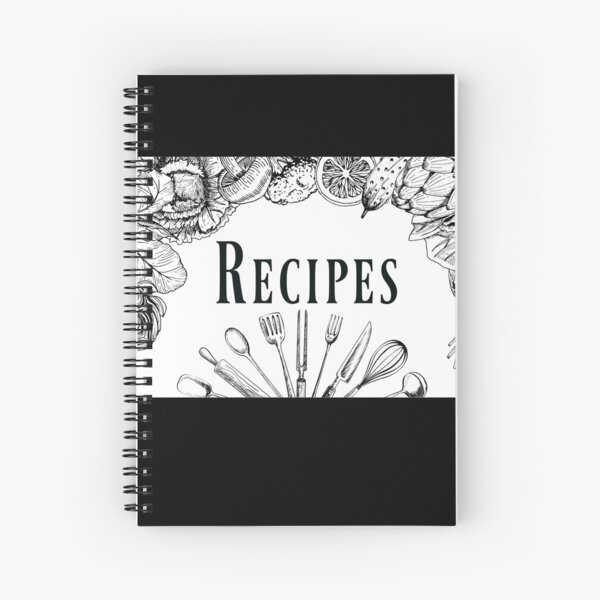 Recipes Book In Black And White Journal and Notebook Only Spiral Notebook