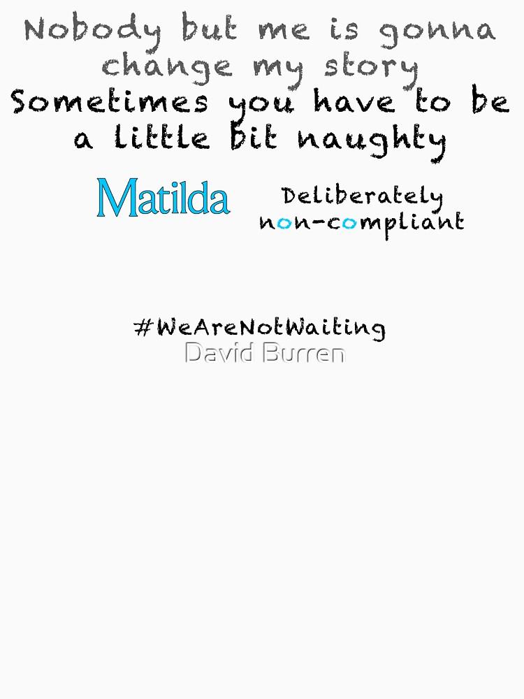 Non-compliant Matilda - black text by DavidBurren