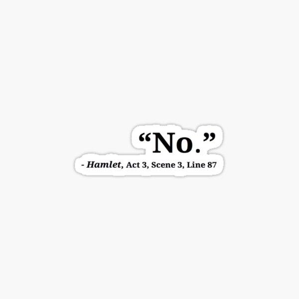 No Hamlet Sticker