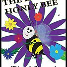 The Little Honey Bee by Creative Captures