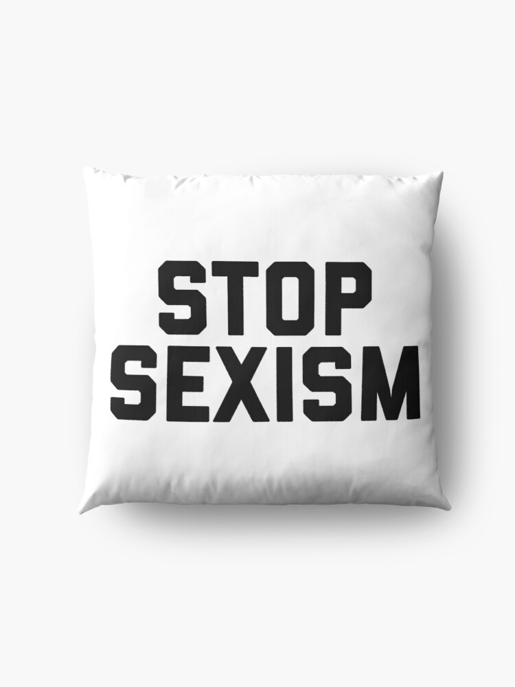 Alternate view of Stop Sexism Floor Pillow