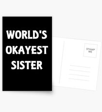 World's Okayest Sister Postcards