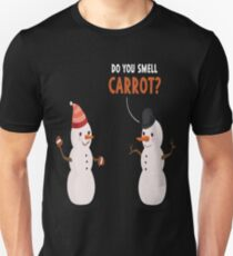 Do You Smell Carrot Funny Holiday Christmas Snowman  Unisex T-Shirt