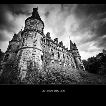Last year's fairy tales… by jkbayley