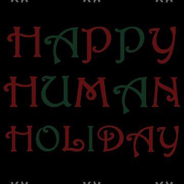 Happy Human Holiday by canterlotradio