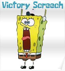 Spongebob Victory Screech Poster