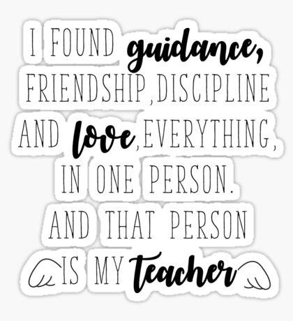 That person is my Teacher Sticker