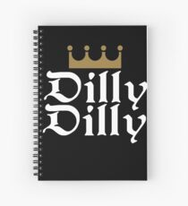 dilly dilly shirt Spiral Notebook