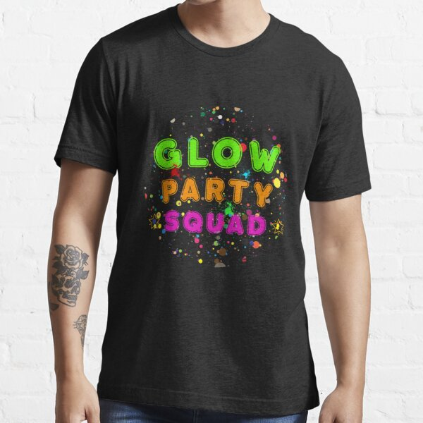 Glow Party Squad - Group Rave Party Outfit  Essential T-Shirt