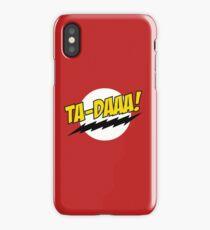 TA - DAAA! iPhone Case/Skin