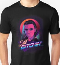 Eleven is Still Bitchin Unisex T-Shirt