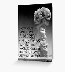 Nuclear Christmas - Alternative Christmas Card Greeting Card