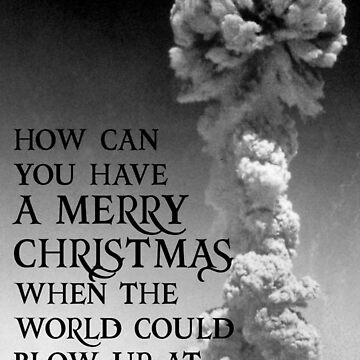 Nuclear Christmas - Alternative Christmas Card by everyplate