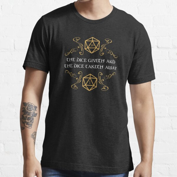 The Dice Giveth and Taketh Away Natural 20 and Critical Fail Essential T-Shirt