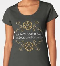 The Dice Giveth and Taketh Away Natural 20 and Critical Fail Women's Premium T-Shirt