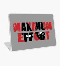Maximum Effort Laptop Skin