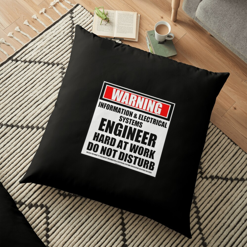 Warning Information & Electrical Systems Engineer Hard At Work Do Not Disturb Floor Pillow
