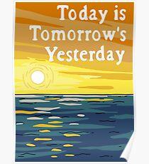 Heute ist das Morgen von gestern Poster