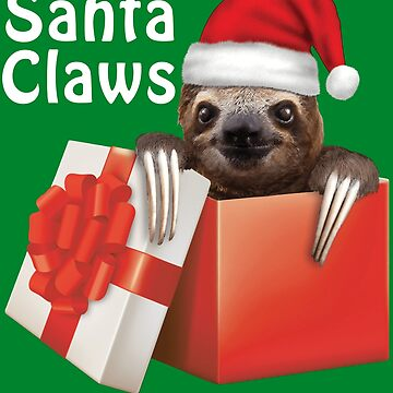 Santa Claws Sloth Present Christmas Holiday Santa Hat Cute Funny by TrendyTees12