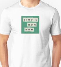 birdie num num dish the party Unisex T-Shirt