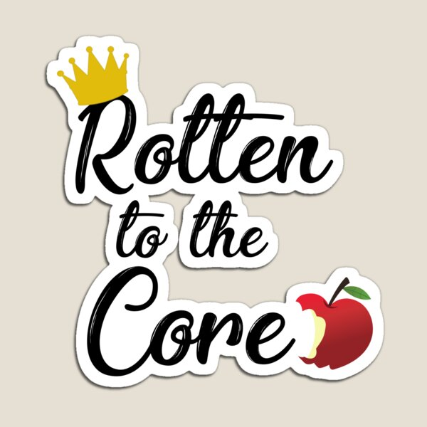 Rotten to the Core Magnet