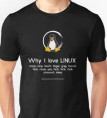 penguin why i love linux, pc nerd computer system core CPU pc coder geek informatik T-Shirt