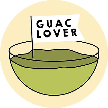Guac Lover by s3xyglass3s