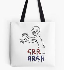 grr...argh with colour Tote Bag