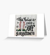 Elf Surveillance  Greeting Card