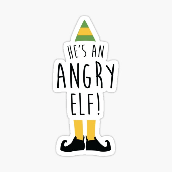 He's An Angry Elf Sticker