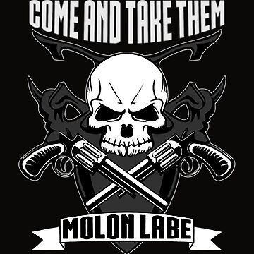 Molon Labe Come And Take Them by WEBuyApparel