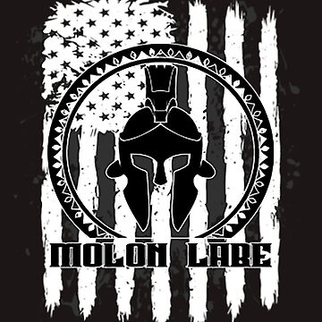 Molon Labe by WEBuyApparel