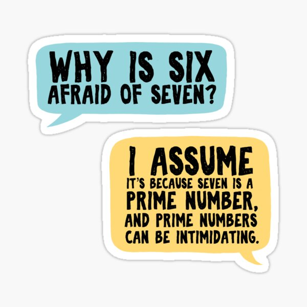 """Why is six afraid of seven?"" / Supernatural  Sticker"