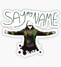 Say My Name! Sticker