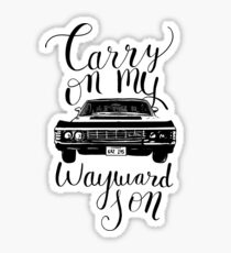 Supernatural - Carry on my Wayward Son Sticker