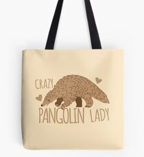 Crazy Pangolin Lady Tote Bag