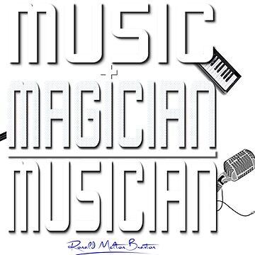 MUSIC + MAGICIAN = MUSICIAN by RellICatone