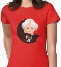 That's all Women's Fitted T-Shirt