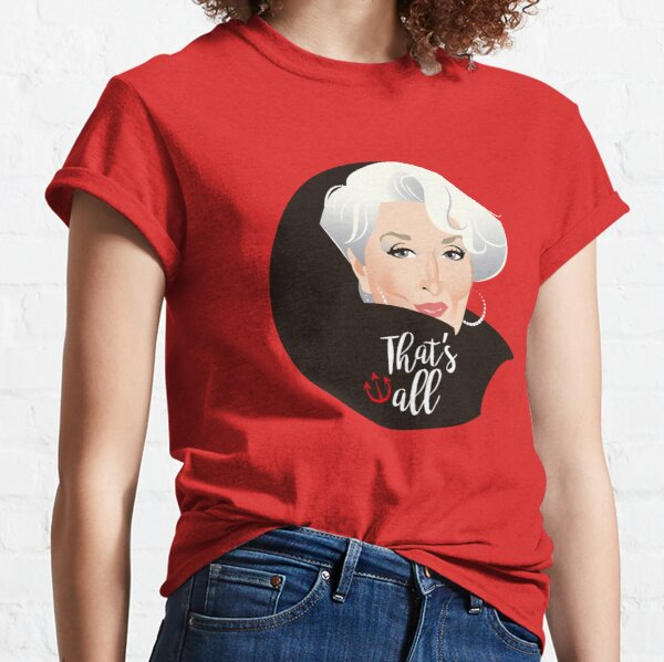 That's all Classic T-Shirt