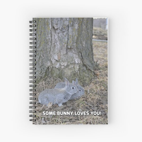 Some Bunny Loves You! Spiral Notebook