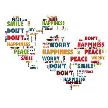 happiness,dont worry,peace hearts by daydeal