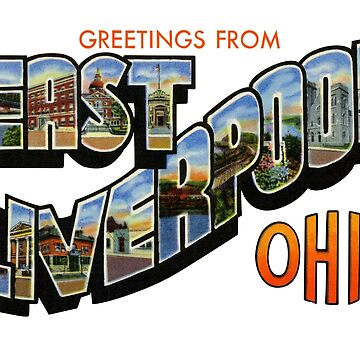 Greetings from East Liverpool, Ohio by reapolo