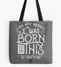 St. Joan of Arc - I was Born to do This. Tote Bag