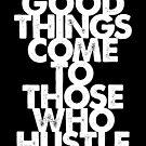 «Las buenas cosas vienen a los que se apresuran (versión negra)» de wolfandbird
