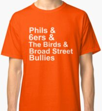 PHILLY BABY Classic T-Shirt