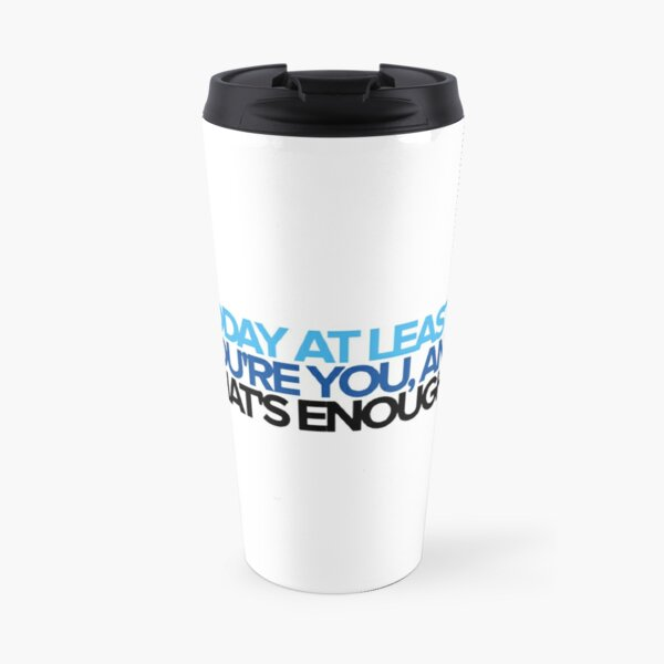 Dear Evan Hansen - You're You Travel Mug