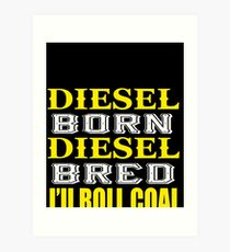 Awesome Diesel Design Born and Bred Art Print