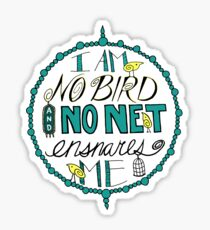 "Charlotte Brontë: ""I am no bird"" Sticker"