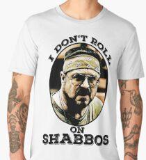 I Don't roll on Shabbos Men's Premium T-Shirt
