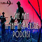 Hollow9ine's The Man in the High Castle Podcast by Hollow9ine